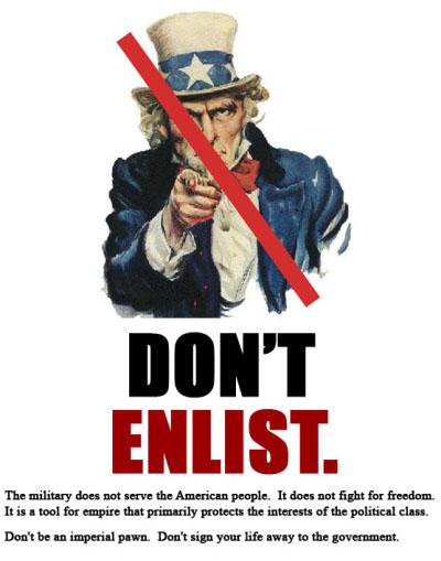A libertarian counter-recruitment poster.