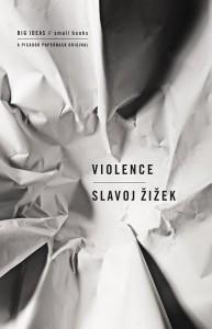 """Zizek's """"Violence"""""""