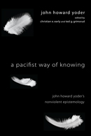 A Pacifist Way of Knowing