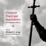Christian Peace and Nonviolence.