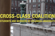Cross-Class Coalition: Students and Workers at Columbia University