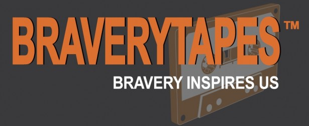 Bravery Tapes