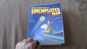 """(Facebook/""""The Adventures of Unemployed Man"""")"""