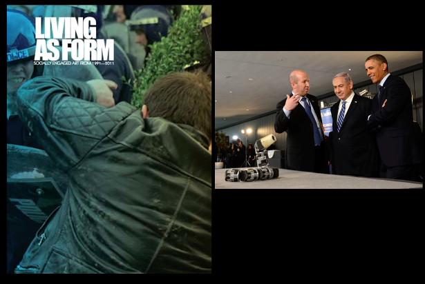 "Creative Time, ""Living as Form,"" 2011 (Creative TIme); Benjamin Netanyahu and Barack Obama at weapons demonstration, Technion University, Israel, 2013 (defenseupdate.com)."