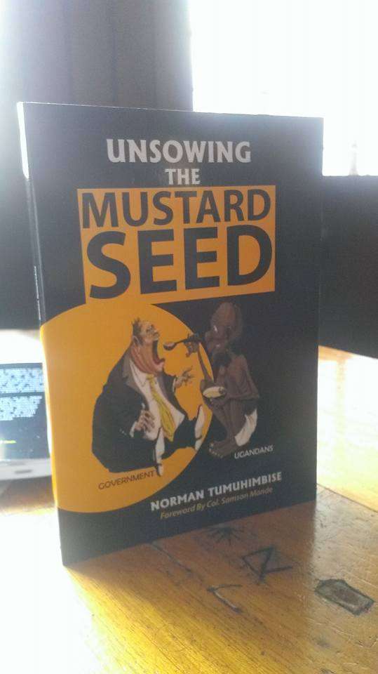 "Norman's book is a direct challenge to President Yoweri Museveni's own book ""Sowing the Mustard Seed."" (WNV / Norman)"